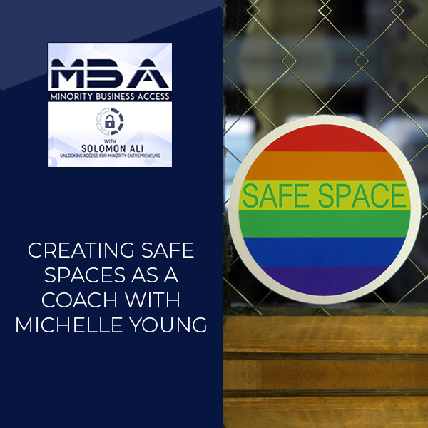 Creating Safe Spaces As A Coach with Michelle Young
