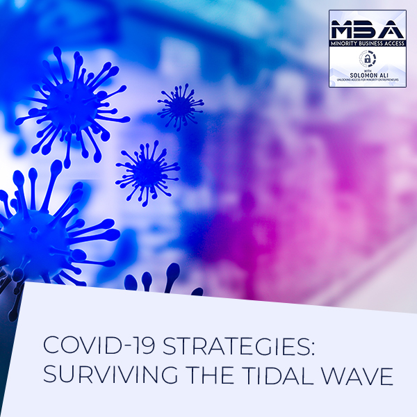 COVID-19 Strategies: Surviving The Tidal Wave