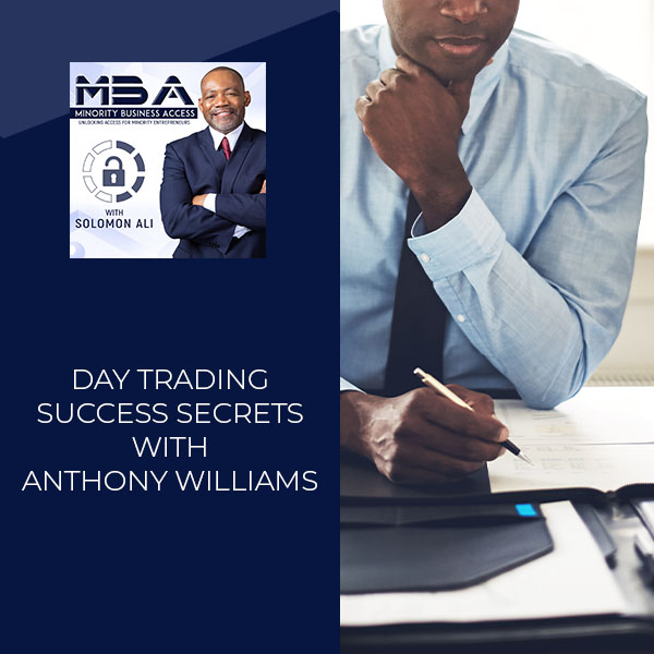Day Trading Success Secrets With Anthony Williams