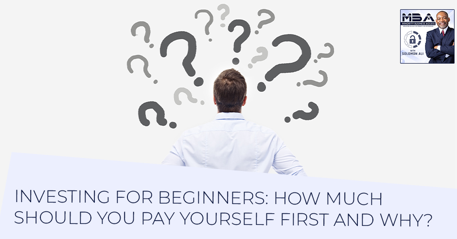 MBA 37 | Pay Yourself First