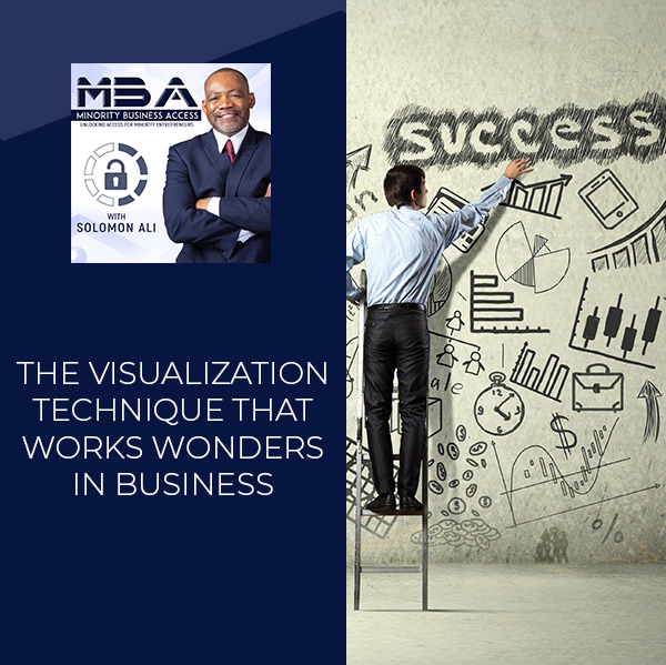 MBA 41 | Visualization Technique