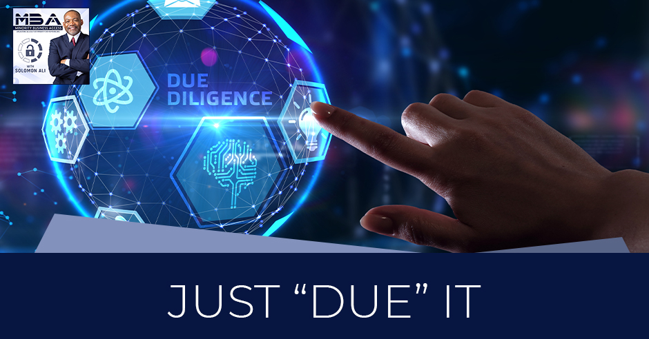 MBA 48 | Due Diligence