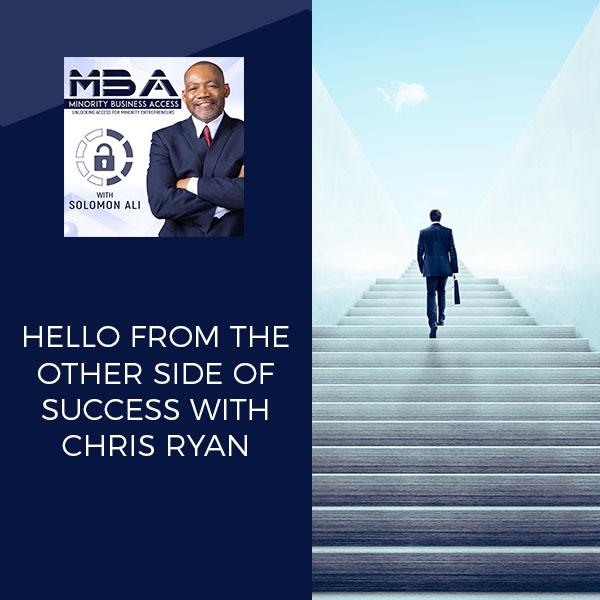 Hello From The Other Side Of Success With Chris Ryan